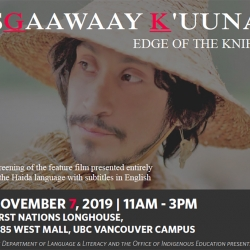 This image is the poster for the screening of the Haida language film SG̲aawaay Ḵ'uuna (Edge of the Knife), featuring the lead character, Adiits'ii Aaw ga looking to the left.