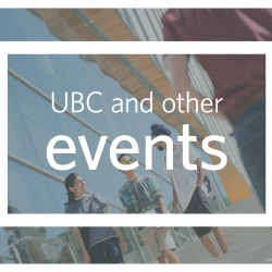 A picture of students talking to each other at UBC, overlaid with the text UBC and other events